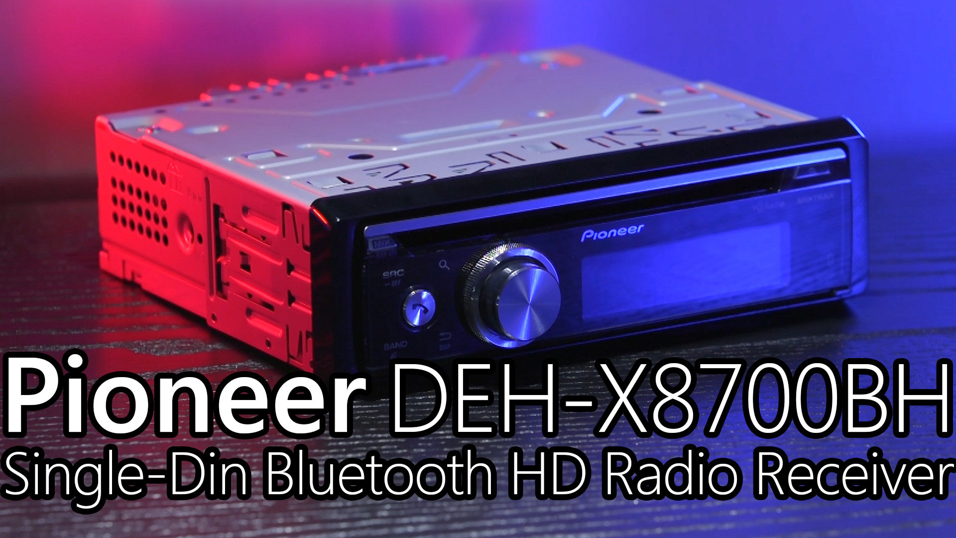 Pioneer DEH X8700BH Single DIN Bluetooth & HD Radio